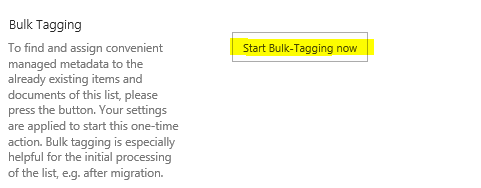 SharePoint-Library-Settings-Bulk-Tagging